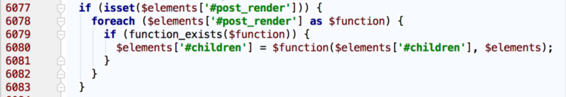 Drupal 7 Render API code extract '#post_render' (file: includes/common.inc)